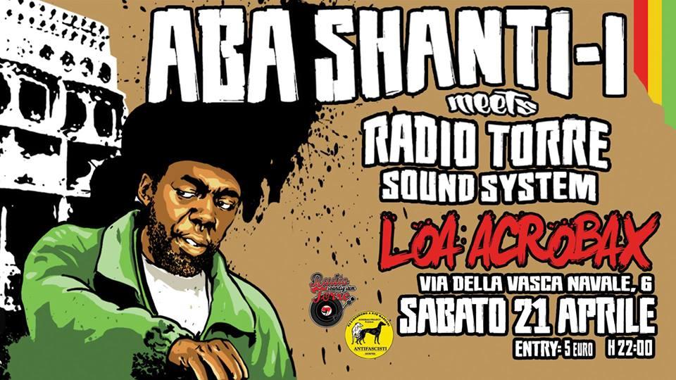 Sabato 21 aprile/ABA Shanti-I (UK) ls Radio Torre Sound System
