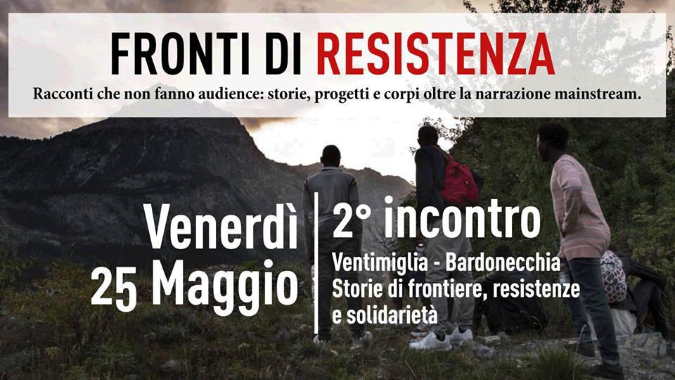 Venerdì 25 Maggio/ Ventimiglia-Bardonecchia:Storie di frontiere e solidarietà