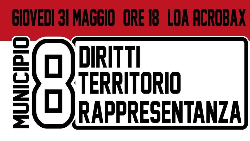 Giovedi 31 Maggio/ Municipio 8: territorio, diritti e rappresentanza