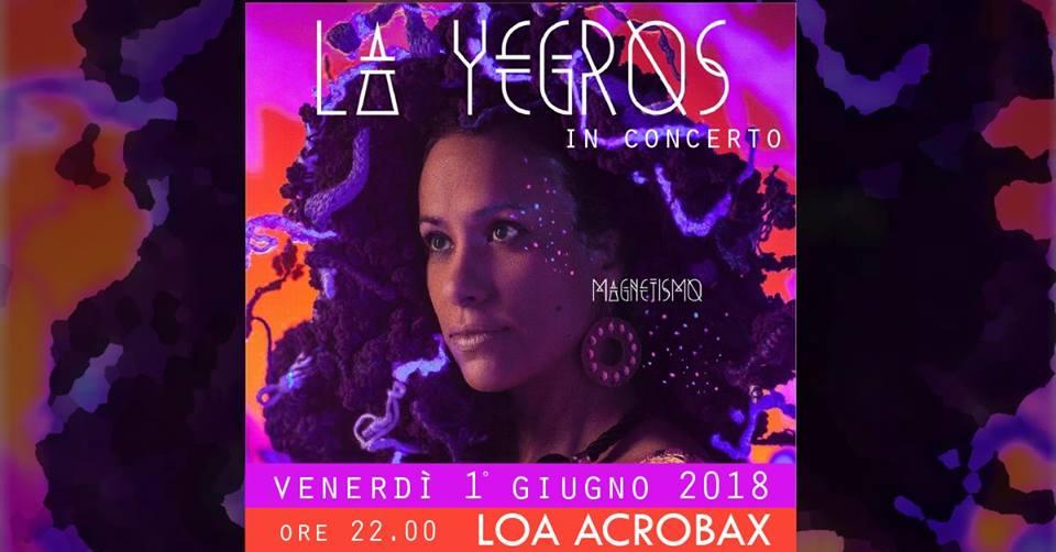 Venerdì 1 Giugno/ La Yegros live at Acrobax