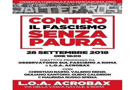 Venerdì 28 settembre/ Contro il fascismo senza paura