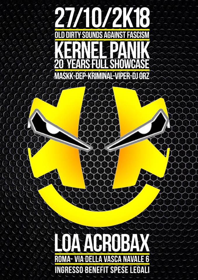 Sabato 27 ottobre/Old Dirty Sounds Against Fascism Kernel Panik full showcase
