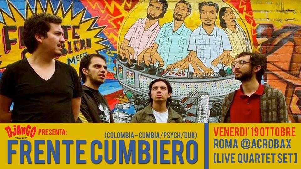 Venerdì 19 ottobre/ Frente cumbiero live quartet at Acrobax