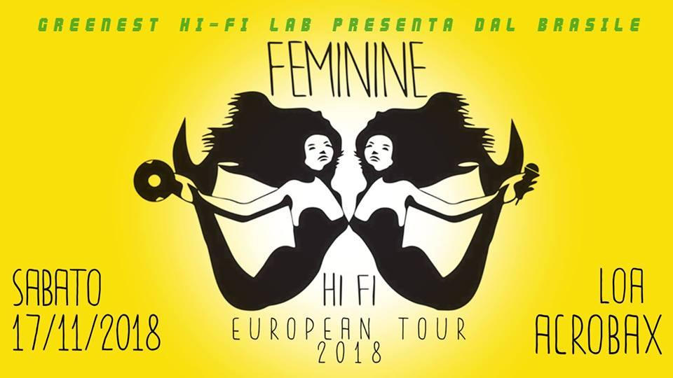 Sabato 17 novembre/ Feminine HI-FI - Live in Roma
