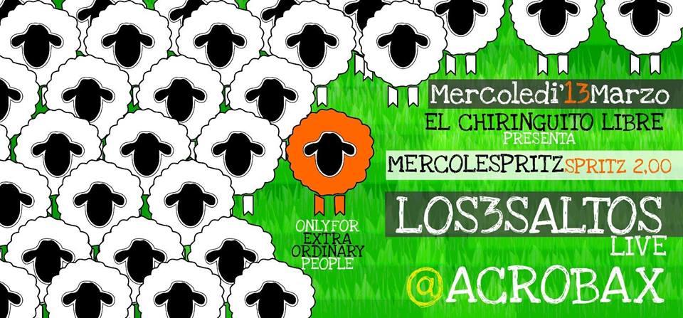 Mercoledì 13 Marzo/Mercolespritz - Los3saltos acoustic live + spritz 2€ Free ENTRY