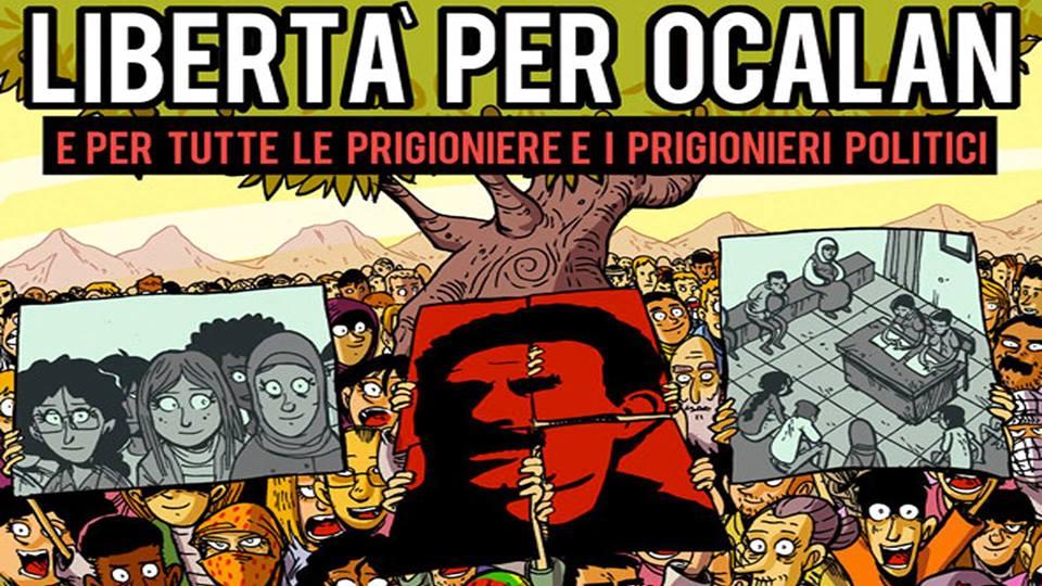 Sabato 16 Febbraio/ Libertà per Ocalan e per tutte e tutti i prigionieri politici