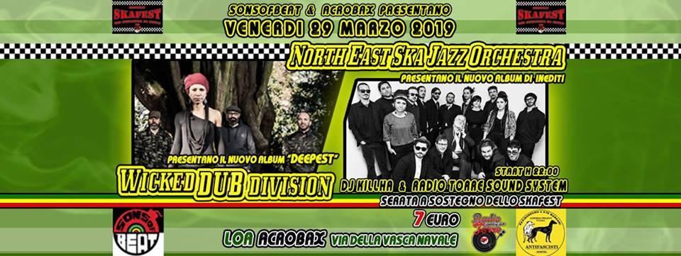 Venerdì 29 Marzo/North East Ska Jazz Orchestra & Wicked Dub Division in concerto