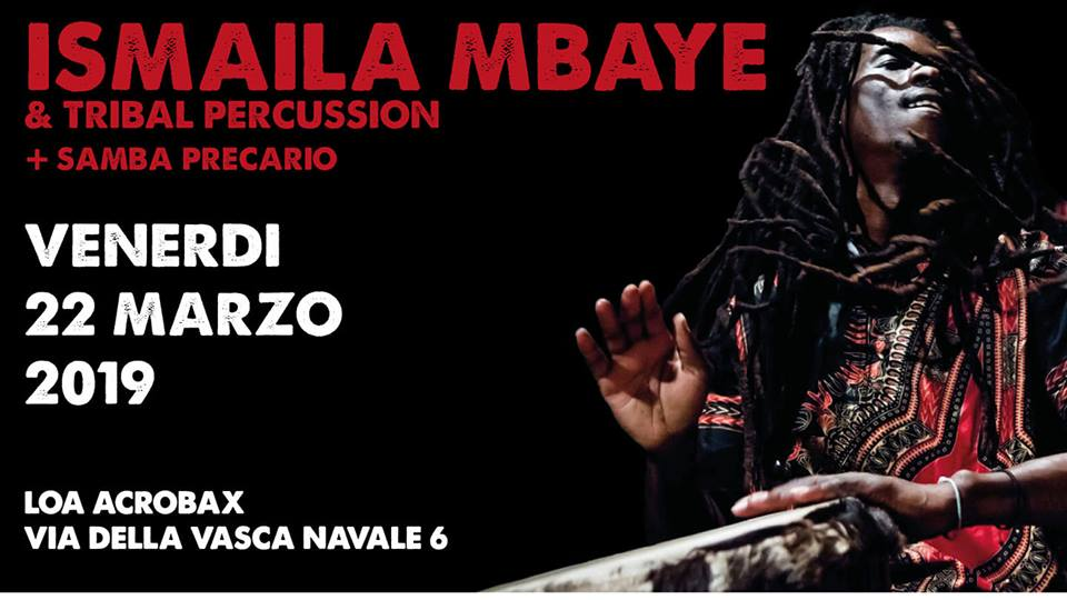 Venerdì 22 Marzo/Ismaila Mbaye + Tribal Percussion