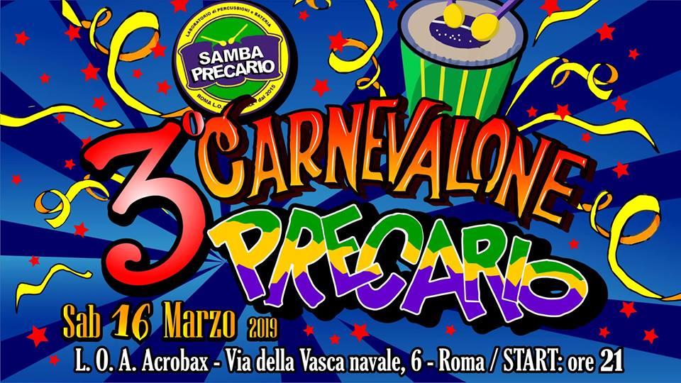 Sabato 16 Marzo/ Carnevalone Precario 3 edizione