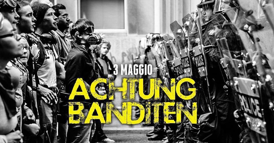 Venerdì 3 Maggio/Achtung Banditen FEST VII Cromedrop at Acrobax