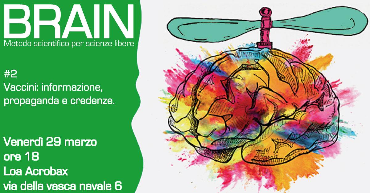 Venerdì 29 marzo/ Brain 2 Vaccini: informazione, propaganda e credenze