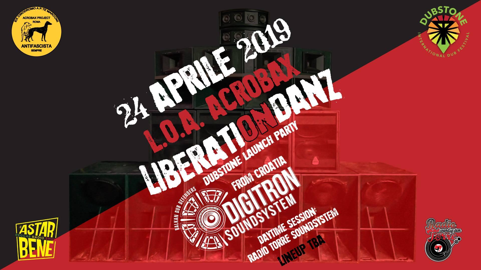 Mercoledì 24 Aprile/ Digitron Sound System at Acrobax - Liberati on danz!