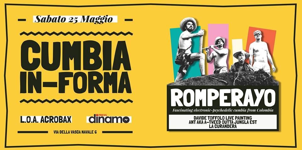 Sabato 25 Maggio/Cumbia in-forma: Romperayo(Colombia)+DavideToffolo live painting