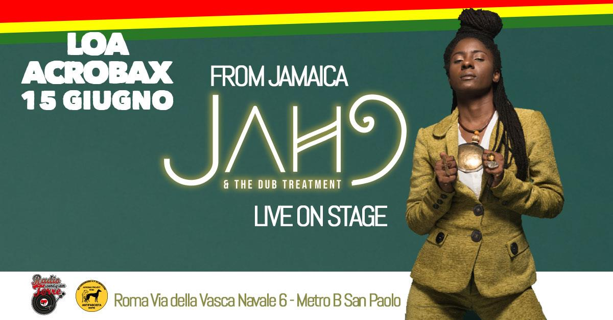 Sabato 15 Giugno/Jah9 & The Dub Treatment (from Jamaica) Live on stage