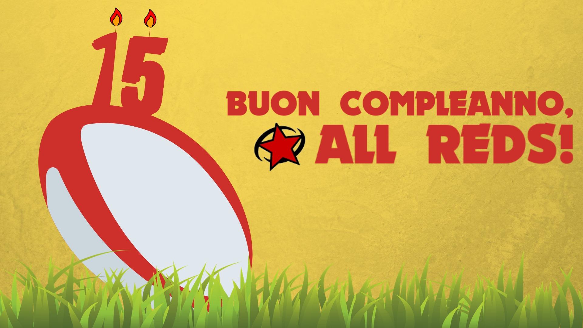 Sabato 23 novembre/Il quindicesimo compleanno degli All Reds